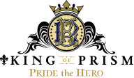 King of Prism Pride the Hero